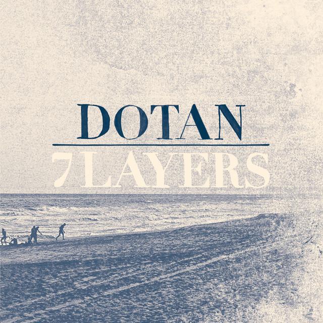 Album Review Of Dotan 7 Layers